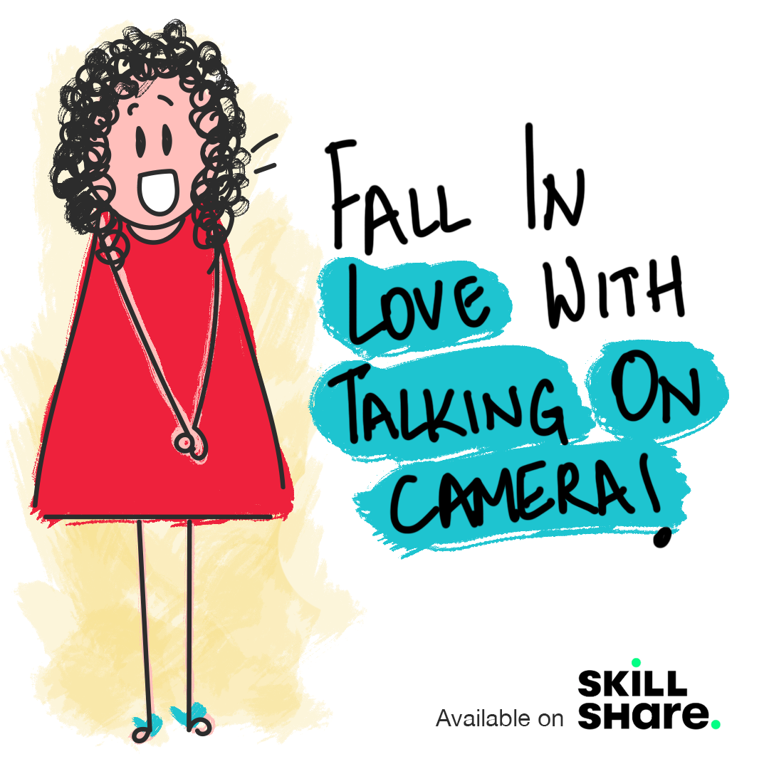 Fall in love with talking on camera, Skill Share course by Laughing Popcorn